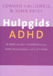 Hulpgids ADHD door Edward Hallowell en John Ratey